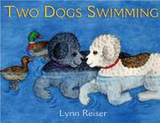 TWO DOGS SWIMMING by Lynn Reiser