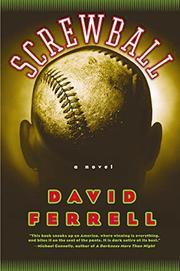SCREWBALL by David Ferrell
