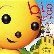 BIG TIME OLIE by William Joyce