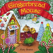 GINGERBREAD MOUSE by Katy Bratun