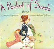 A PACKET OF SEEDS by Deborah Hopkinson