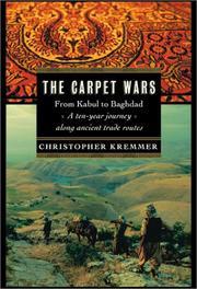 THE CARPET WARS by Christopher Kremmer