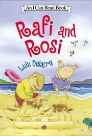 RAFI AND ROSI by Lulu Delacre