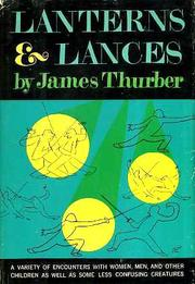 LANTERNS AND LANCES by James Thurber