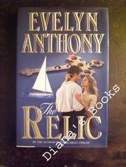 THE RELIC by Evelyn Anthony