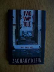 TWO WAY TOLL by Zachary W. Klein