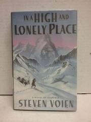 IN A HIGH AND LONELY PLACE by Steven Voien