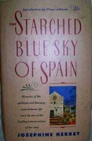 THE STARCHED BLUE SKY OF SPAIN by Josephine Herbst