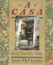 A CASA by Anna Del Conte