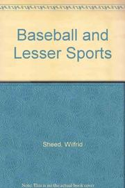 BASEBALL AND LESSER SPORTS by Wilfrid Sheed