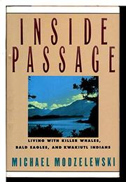 INSIDE PASSAGE by Michael Modzelewski
