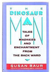 THE DINOSAUR MAN by Susan Baur