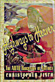 HIGHWAYS TO HEAVEN by Christopher Finch