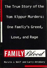 FAMILY BLOOD by Marvin J. Wolf