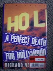 A PERFECT DEATH FOR HOLLYWOOD by Richard Nehrbass