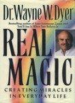 REAL MAGIC by Wayne W. Dyer
