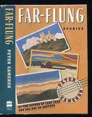 FAR-FLUNG by Peter Cameron