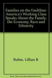 FAMILIES ON THE FAULT LINE by Lillian B. Rubin