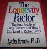 THE LONGEVITY FACTOR by Lydia Brontë