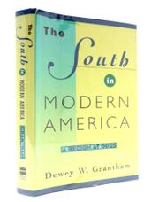 THE SOUTH IN MODERN AMERICA by Dewey W. Grantham