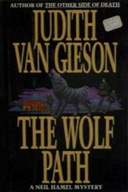 THE WOLF PATH by Judith Van Gieson