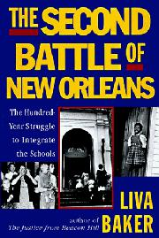 THE SECOND BATTLE OF NEW ORLEANS by Liva Baker