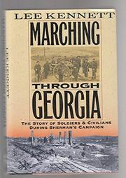 MARCHING THROUGH GEORGIA by Lee Kennett