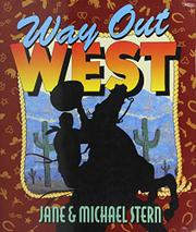WAY OUT WEST by Jane Stern