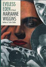 EVELESS EDEN by Marianne Wiggins