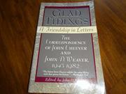 GLAD TIDINGS by John D. Weaver