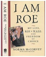 I AM ROE by Norma McCorvey