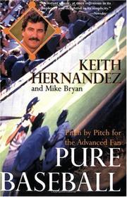 PURE BASEBALL by Keith Hernandez