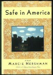 SAFE IN AMERICA by Marcie Hershman