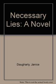 NECESSARY LIES by Janice Daugharty