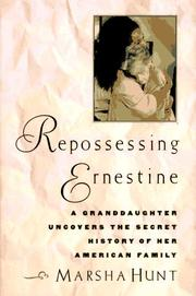REPOSSESSING ERNESTINE by Marsha Hunt