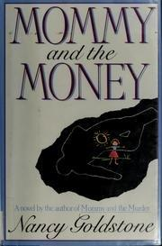 MOMMY AND THE MONEY by Nancy Goldstone