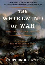 THE WHIRLWIND OF WAR by Stephen B. Oates