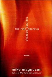THE FIRE GOSPELS by Mike Magnuson