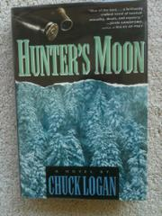 HUNTER'S MOON by Chuck Logan