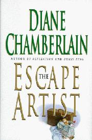 THE ESCAPE ARTISTS by Diane Chamberlain