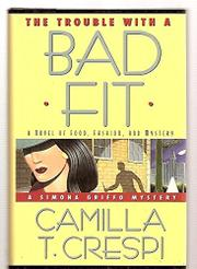THE TROUBLE WITH A BAD FIT by Camilla T. Crespi