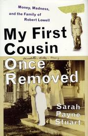 MY FIRST COUSIN ONCE REMOVED by Sarah Payne Stuart