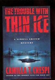 THE TROUBLE WITH THIN ICE by Camilla T. Crespi