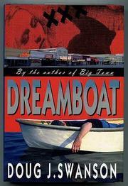 DREAMBOAT by Doug J. Swanson