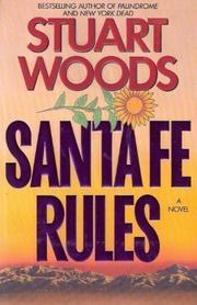 SANTE FE RULES by Stuart Woods