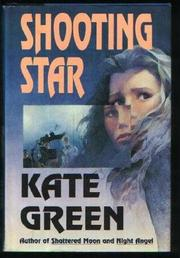 SHOOTING STAR by Kate Green