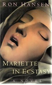 MARIETTE IN ECSTASY by Ron Hansen