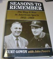 SEASONS TO REMEMBER by Curt Gowdy