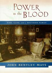 POWER IN THE BLOOD by John Bentley Mays