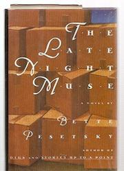 THE LATE NIGHT MUSE by Bette Pesetsky